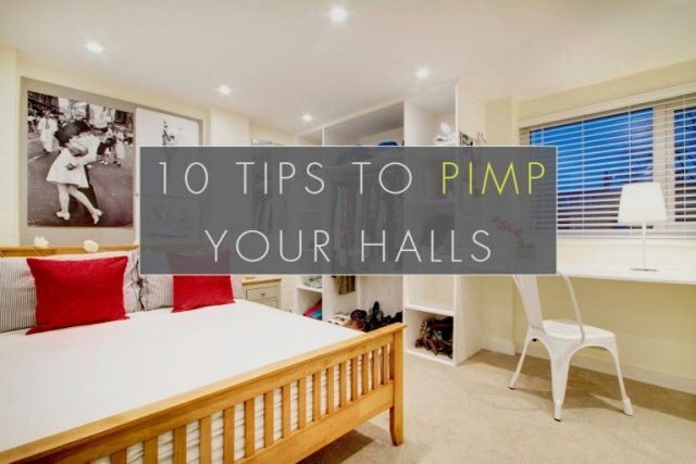 10 Tips To Pimp Your Halls