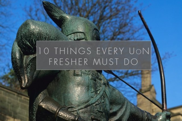10 Things Every UoN Fresher Must Do