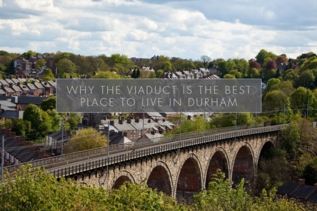 Why the Viaduct is the BEST place to live in Durham