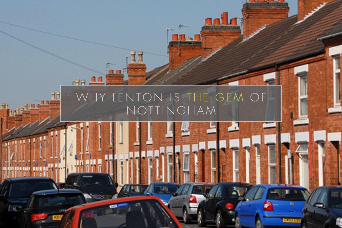 Why Lenton is the gem of Nottingham