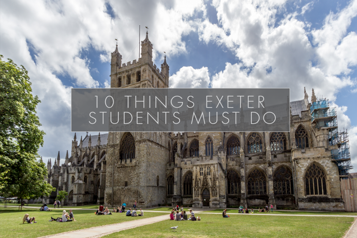 10 things every Exeter student MUST do