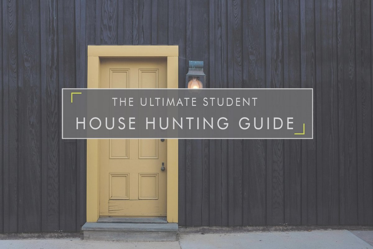 Ultimate Student House Hunting Guide