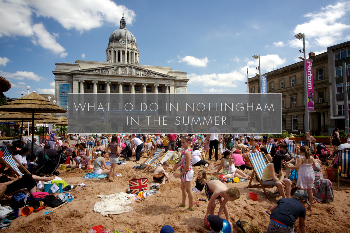 What A Nottingham Student Should Do In the Summer