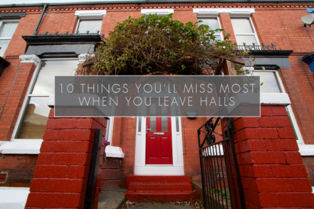 10 Things You'll Miss Most When You Leave Halls