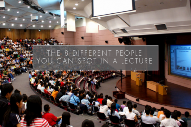 The 8 different people you can spot in a lecture