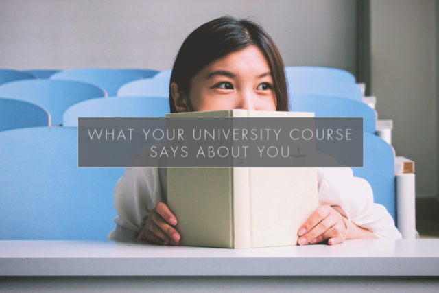 What your University course says about you