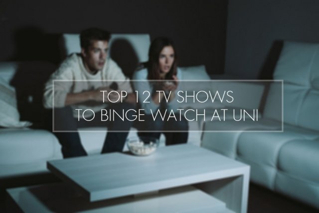 Top 12 TV Shows Students Should Binge Watch at Uni
