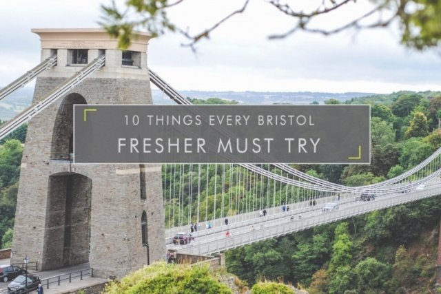 10 Things Every Bristol Fresher Must Do