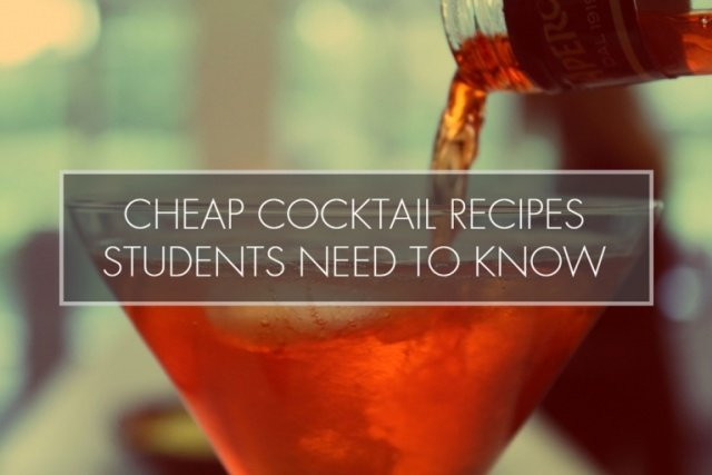 Cheap Cocktail Recipes Students NEED To Know