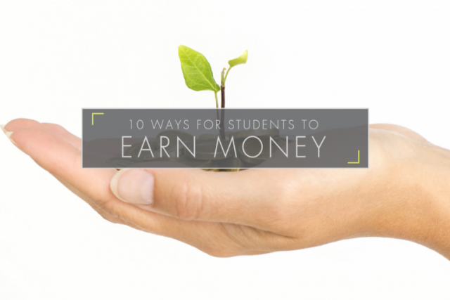10 Ways For Students To Earn Money