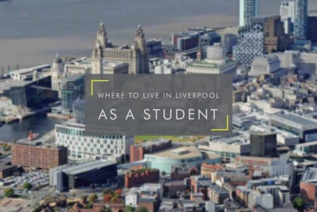 Where To Live In Liverpool As a Student