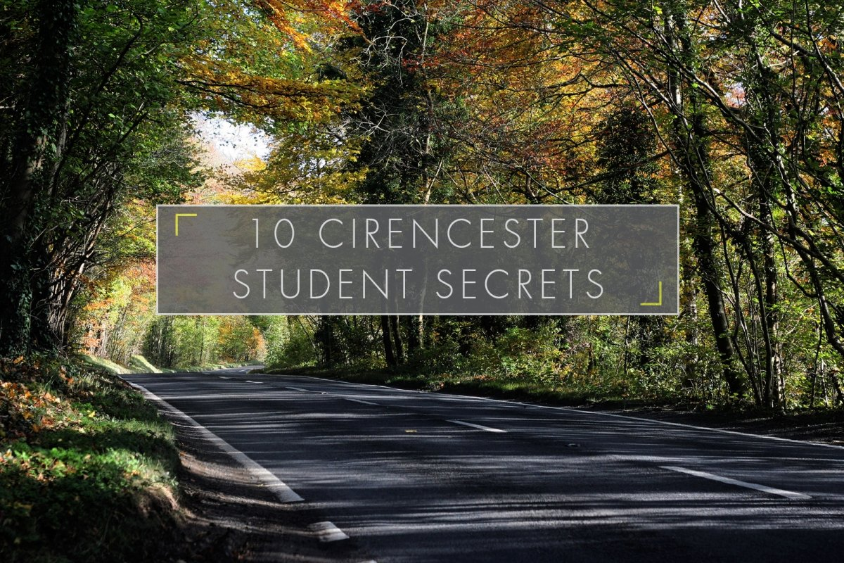 10 Cirencester Student Secrets
