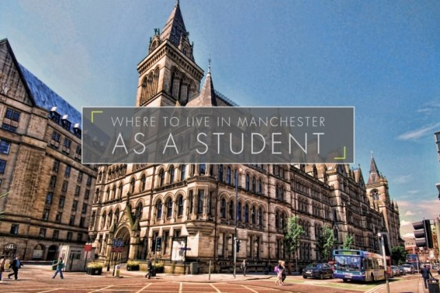 Where to Live in Manchester As A Student