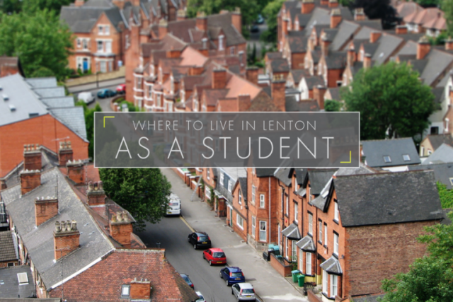 Where to Live in Lenton as a Student