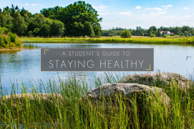 A Student's Guide to Staying Healthy