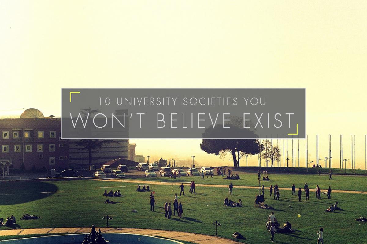 10 University Societies You Won't Believe Exist