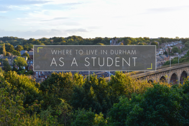 Where to Live in Durham as a Student