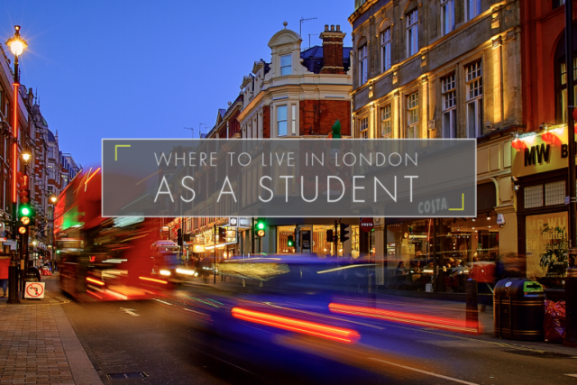 Where to Live in London as a Student