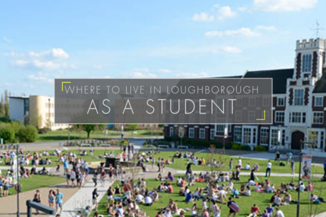 Where to Live in Loughborough as a Student