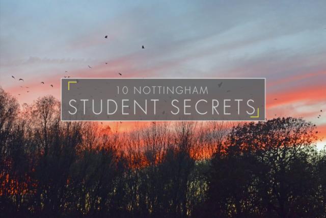 10 Nottingham Student Secrets