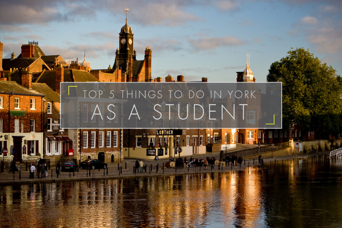 Top 5 Things to do in York as a Student