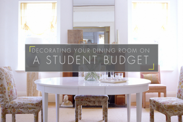 Decorating Your Dining Room on a Student Budget