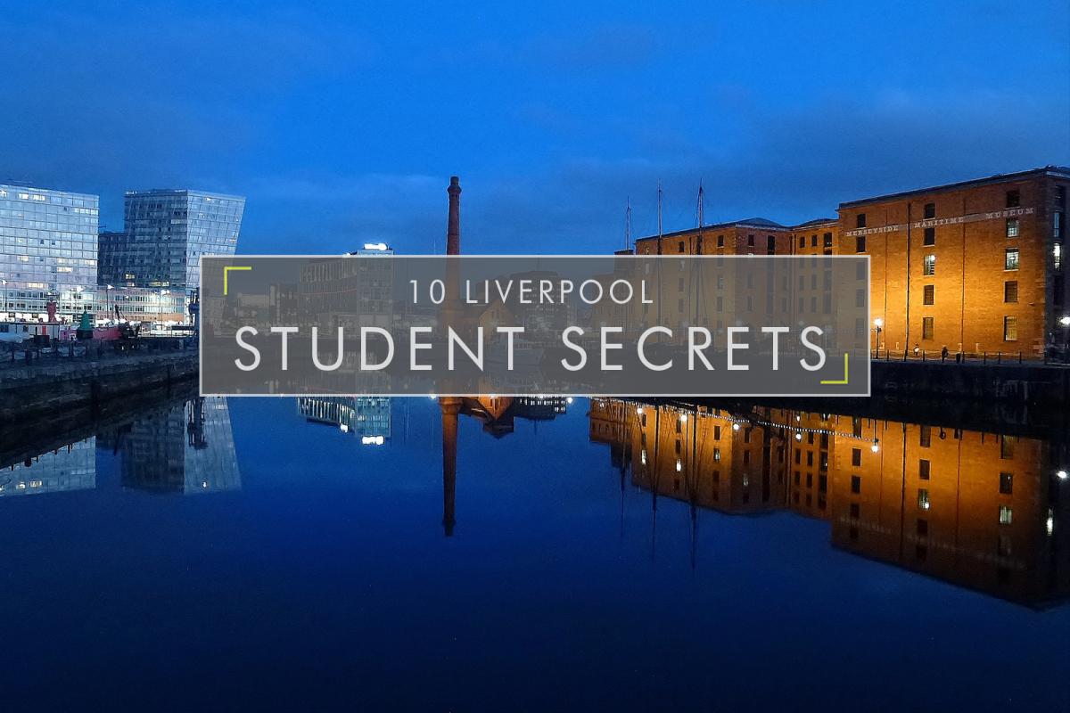 10 Liverpool Student Secrets