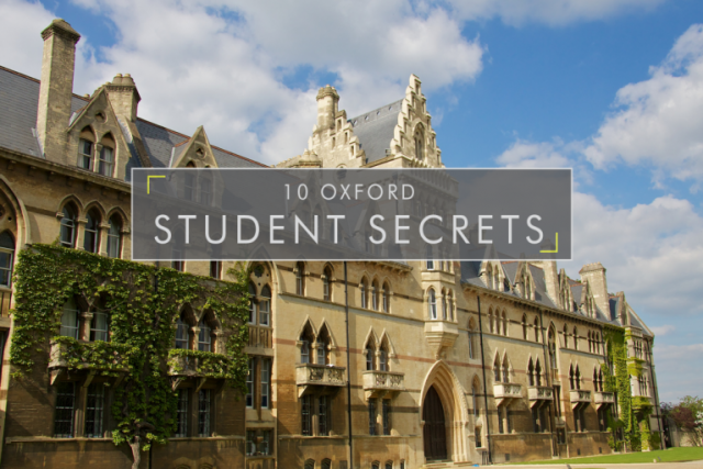 10 Oxford Student Secrets