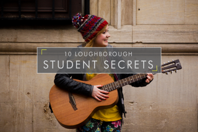 10 Loughborough Student Secrets