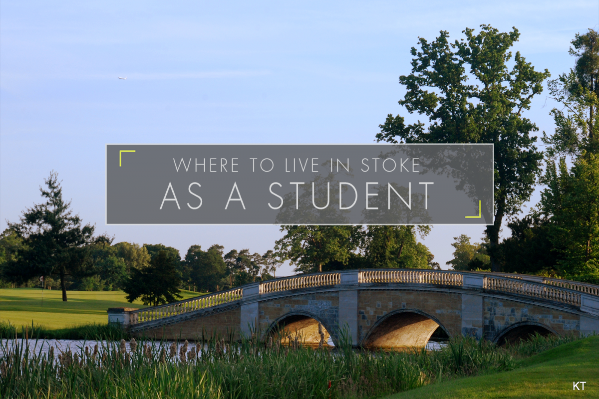 Where To Live In Stoke As A Student