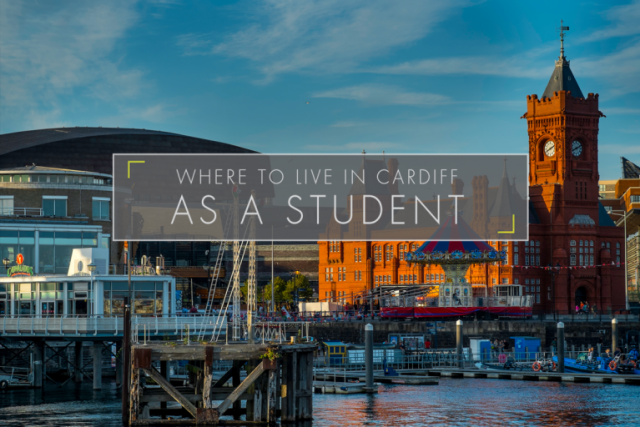 Where To Live In Cardiff As A Student