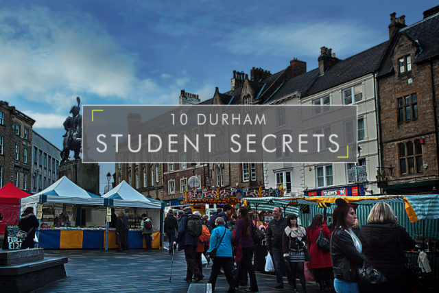 Durham's Top 10 Student Secrets