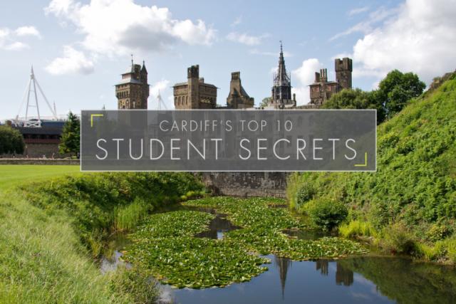 Cardiff's Top 10 Student Secrets