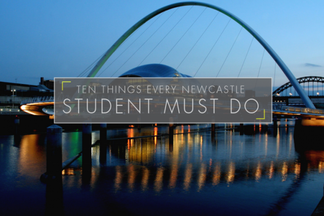 Ten things every Newcastle Student MUST do