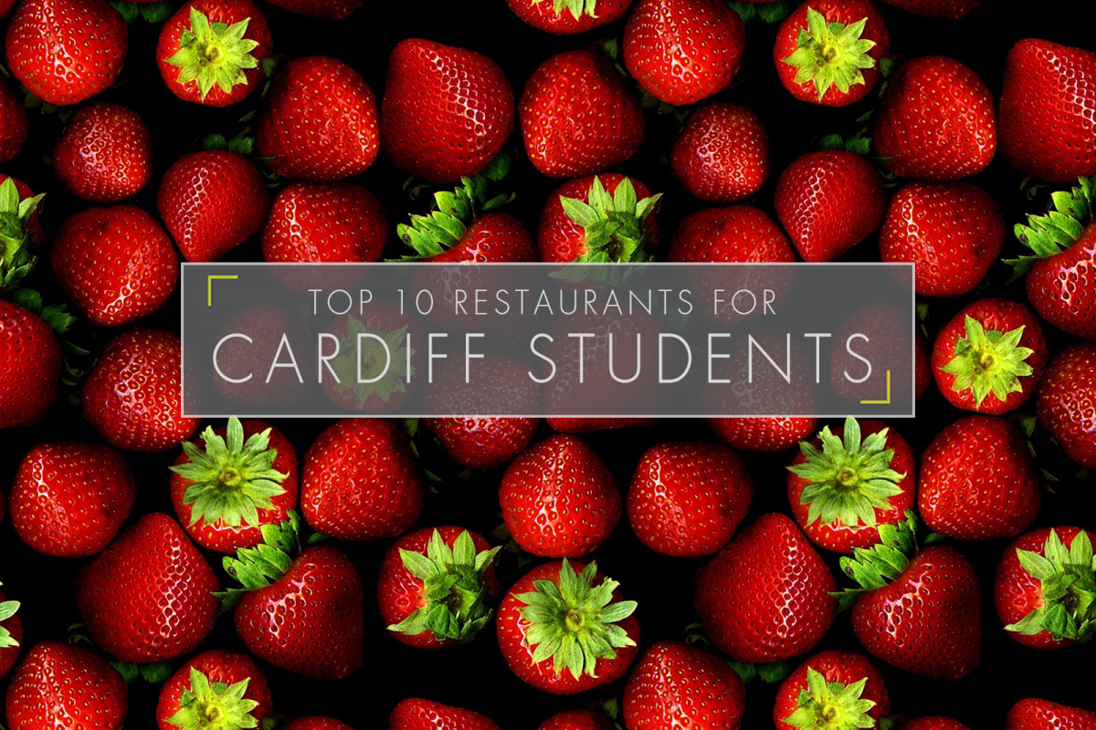Top 10 restaurants for Cardiff Students