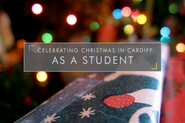 Celebrating Christmas in Cardiff as a Student