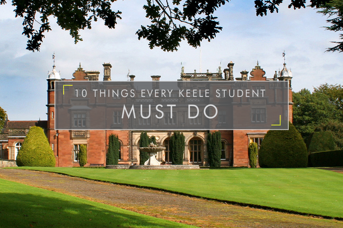 10 Things Every Keele Student MUST Do