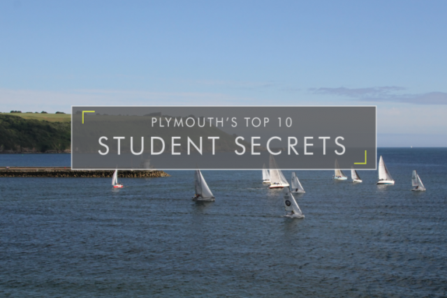 Plymouth's Top 10 Student Secrets