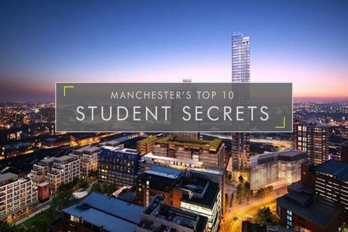 Manchester's Top 10 Student Secrets