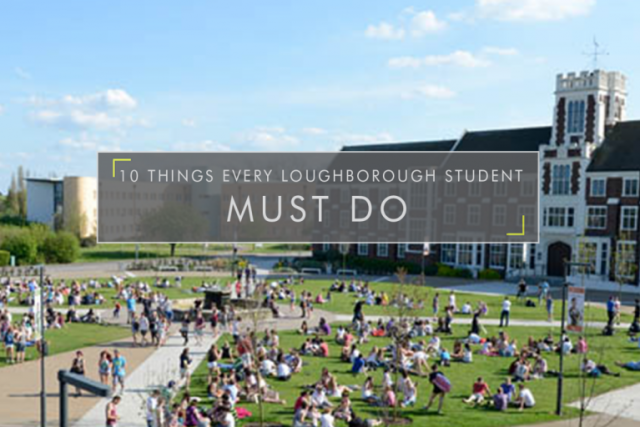 10 Things Every Loughborough Student Must Do