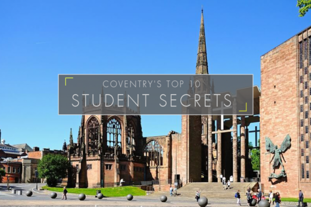 Coventry's Top 10 Student Secrets
