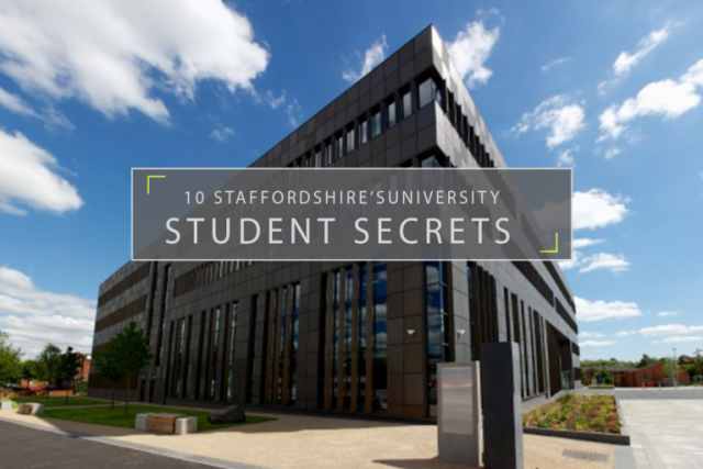 The Top 10 Secrets of a Staffordshire Uni Student