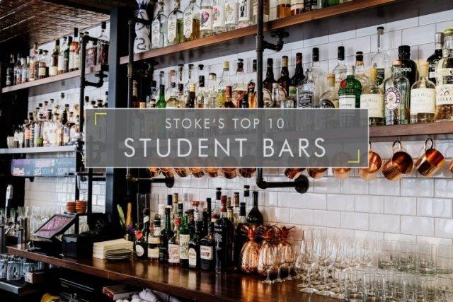 Stoke's Top 9 Student Bars