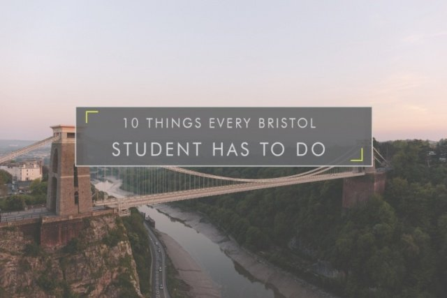 10 Things Every Bristol Student Has to do