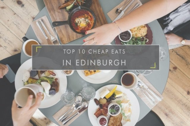 Cheap Eats in Edinburgh
