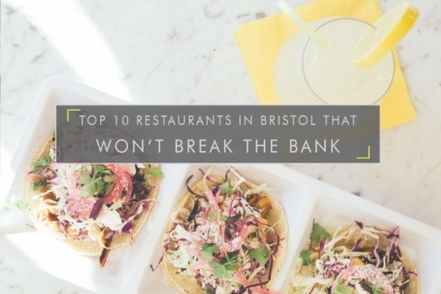 Top 10 restaurants in Bristol cheap