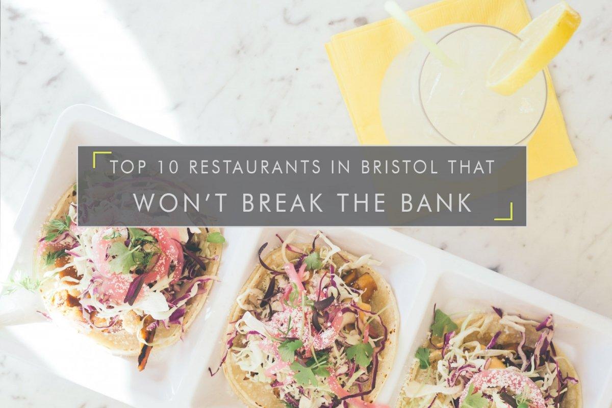 Top 10 restaurants in Bristol cheap