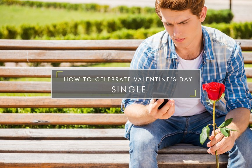 How to celebrate valentines day single