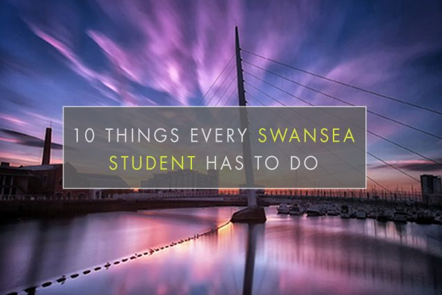 10 things every swansea student has to do