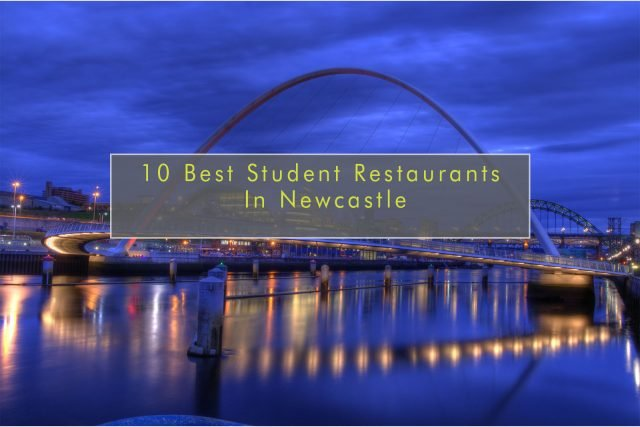Best student restaurants in Newcastle